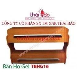 Bàn Hơ Gel TBHG16